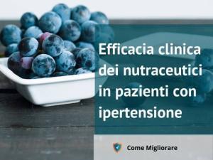 Efficacia clinica dei nutraceutici in pazienti con ipertensione