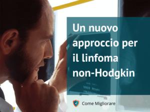 Un nuovo approccio per il linfoma non-Hodgkin